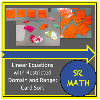 Card Sort - Linear Equations with Restricted Domain and Range