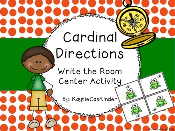 Cardinal Directions Writing the Room/Center Activity