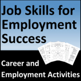 Career Development Activities: Job Skills for Employment Success