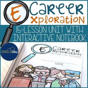 Career Development Unit with Interactive Notebook for Scho