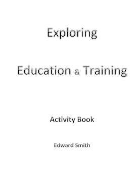 Career Exploration Work Book-Exploring Education & Trainin