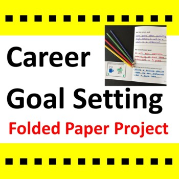 Career Goal Setting Activity / Folded Paper Project
