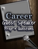 Career Guest Speaker Prep and Questions - Special Educatio