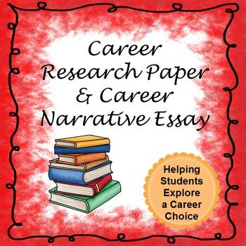 Career Research Report and Career Narrative