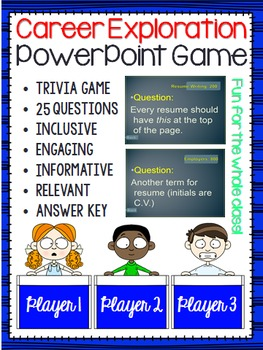 Career Exploration (Trivia Game) Resume, Cover Letters, Jo