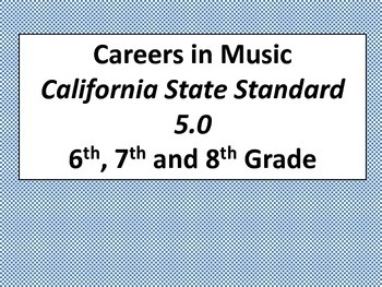 Careers in Music (Standard 5.0 CA)