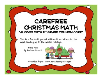 Carefree Christmas Math - First Grade CCSS