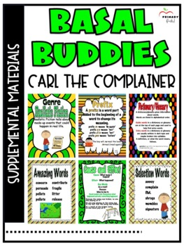 Carl the Complainer -Reading Street (2013) 2nd Grade Unit