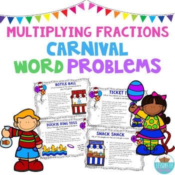 Carnival Fraction Fun *Multiplying Fraction Word Problems*