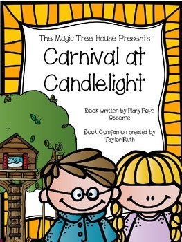 Carnival at Candlelight A Magic Tree House Book Companion