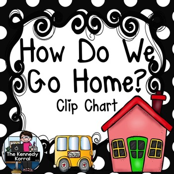 Carpool Clip Chart {How Do We Go Home?} Black