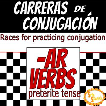 Carreras de Conjugación- AR Verbs in Preterite Tense