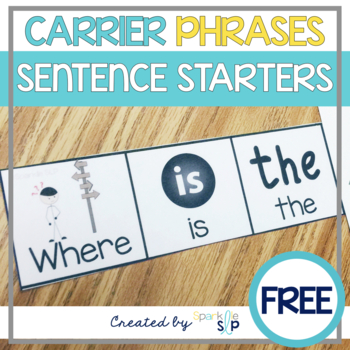 Carrier Phrases for Increasing Utterances FREEBIE