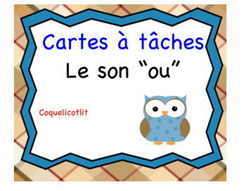 "Cartes à tâches : le son ""ou"""