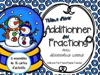 Additionner des fractions avec dénominateur communs