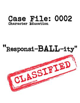 Case File Character Ed: ResponsiBALLity