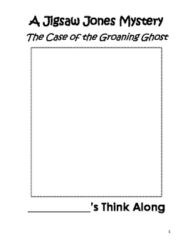 Case of the Groaning Ghost Think Along