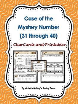 Case of the Mystery Number (31-40)  A Number Sense Activity