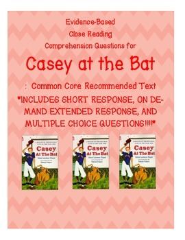 Casey at the Bat:  Close Reading Questions and Extended Response
