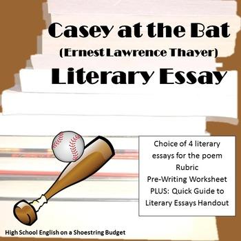 Casey at the Bat Literary Essay (E. Thayer)