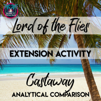 Castaway and Lord of the Flies Comparison