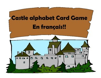 Castle Alphabet Card Game (en francais!!)