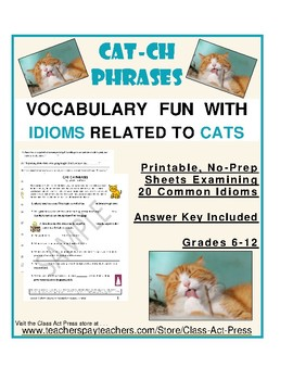 Vocabulary Fun with Idioms Related to Cats (3 Pages, Answe