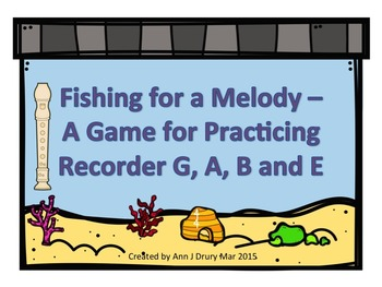 Fishing for A Melody - A Game for Recorder to Practice G,