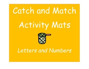 """""""Catch and Match"""" Activity Mats: Letters and Numbers"""