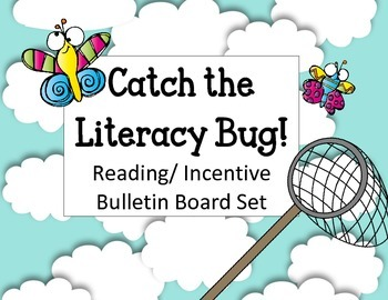 Catch the Literacy Bug! Bulletin Board Set. Reading Butter