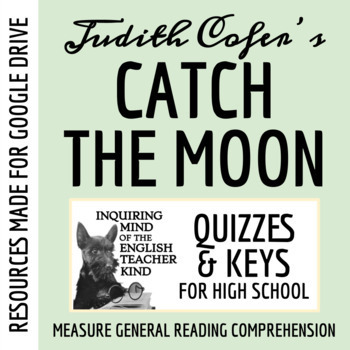 """Catch the Moon"" by Judith Ortiz Cofer - Quiz, Guided Reading"