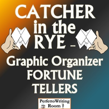 Catcher in the Rye Graphic Organizer FORTUNE TELLER for Th