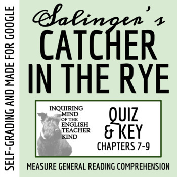 Catcher in the Rye Quiz - Chapters 7-9