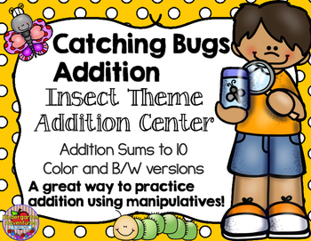 Catching Bugs Addition-Insect Theme Addition Center