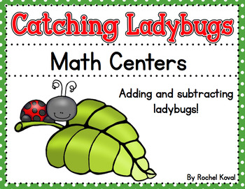 Catching Ladybugs Addition and subtraction