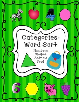 Categories Word Sort - Numbers, Animals, Shapes, Food