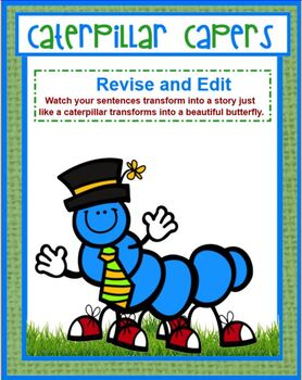 Caterpillar Capers Revise and Edit for Young Writers