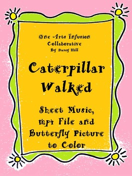 Caterpillar Walked Sheet Music, mp4 File, and Butterfly Pi