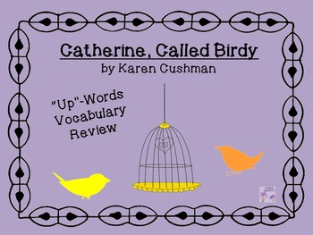 "Catherine, Called Birdy ""Words Up"" Vocabulary Review"