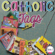 Catholic Brag Tag Bundle