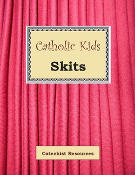 Catholic Kids Skits