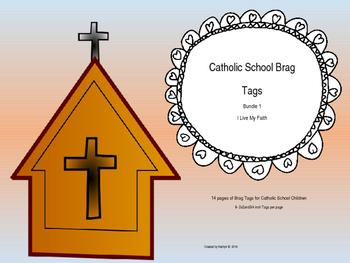 Catholic School Brag Tags  Bundle 1  I Live My Faith