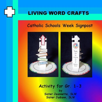 Catholic Schools Week 3D Signpost for Gr. 1-3