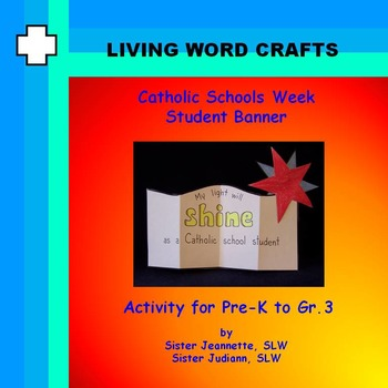 Catholic Schools Week 3D Student Banner  for Pre-K to Gr. 3