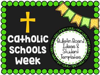 Catholic Schools Week: Bulletin Board Ideas and Student Templates
