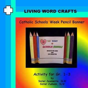 Catholic Schools Week Pencil Banner for Gr. 1-3
