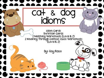 Cats & Dogs Idioms