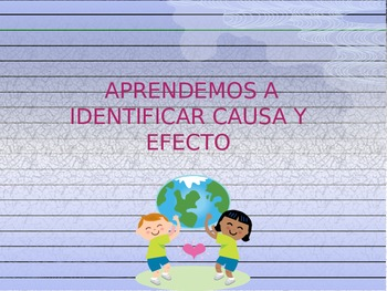 Causa y Efecto/ Cause and Effect