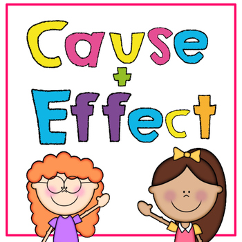Find The Cause and Effect Printables