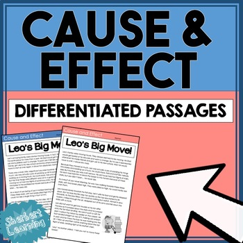 Cause and Effect - Differentiated Passages with Comprehens
